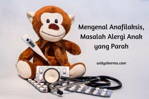 Mengenal Anafilaksis, Masalah Alergi Anak yang Parah