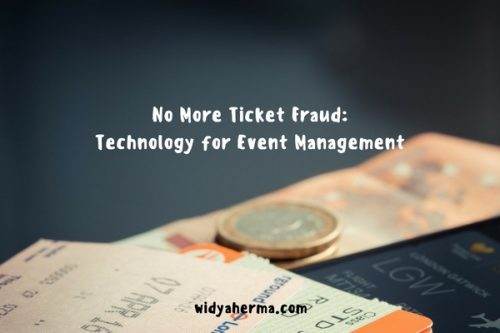 No More Ticket Fraud: Technology for Event Management