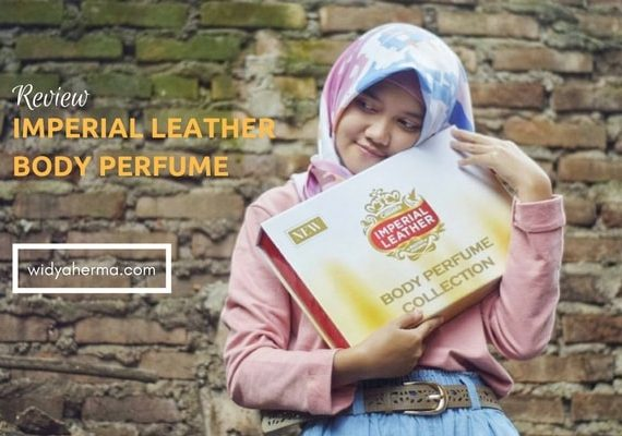 Review Keharuman dan 11 Kelebihan Imperial Leather Body Perfume Collection