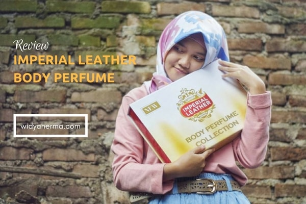 Review Keharuman dan 11 Kelebihan Imperial Leather Body Perfume Collection