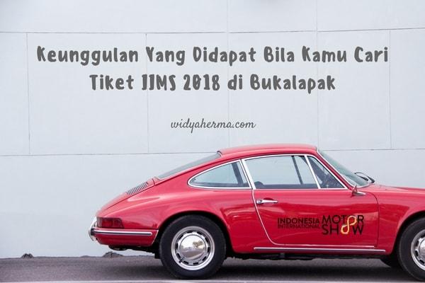 Keunggulan Yang Didapat Bila Kamu Cari Tiket IIMS 2018 di Bukalapak