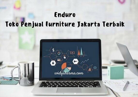 Enduro, Toko Penjual Furniture Jakarta Terbaik