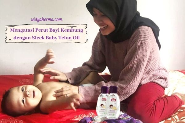 Mengatasi Perut Bayi Kembung dengan Sleek Baby Telon Oil