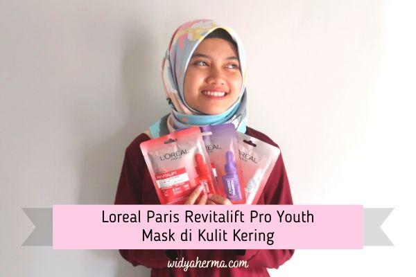 Masker untuk Kulit Kering dari L'Oreal Paris Revitalift Pro Youth