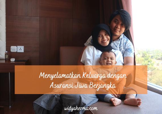 Menyelamatkan Keluarga dengan Asuransi Jiwa Berjangka