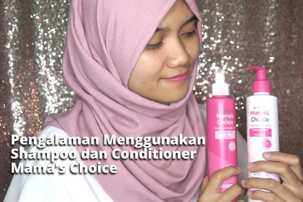Shampoo Mama's Choice untuk Ibu Hamil Menyusui