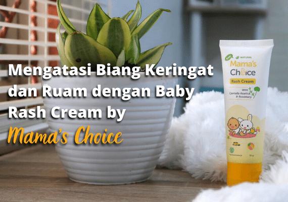 Mengatasi Biang Keringat dan Ruam dengan Baby Rash Cream