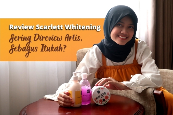 review scarlett whitening
