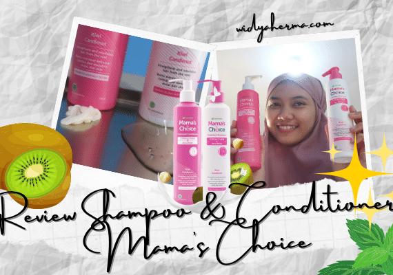 Review Shampoo Conditioner Tanpa SLS dan Paraben Mama's Choice