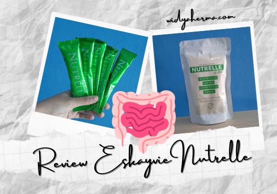 Review Eskayvie Nutrelle, Minuman Detoks untuk Kesehatan Pencernaan