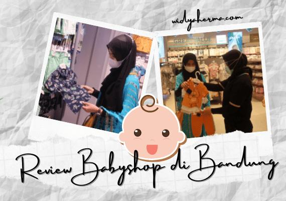 Review Babyshop, Toko Perlengkapan Bayi Terlengkap di Bandung